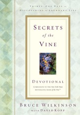 Secrets of the Vine Devotional: Breaking Through to Abundance - eBook