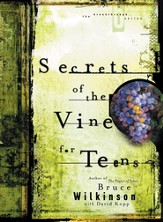 Secrets of the Vine for Teens: Breaking Through to Abundance - eBook