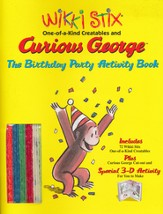 Wikki Stix: Curious George, The Birthday Party Activity Book