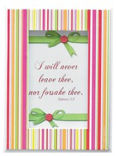 I Will Never Leave or Forsake You Framed Print
