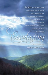 From Everlasting to Everlasting (Psalms 90:1-2) Bulletins, 100