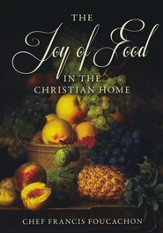 The Joy of Food in the Christian Home DVD