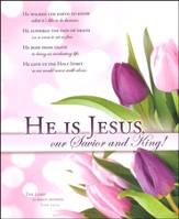 He Is Jesus (Luke 24:34) Easter Large Bulletins, 100