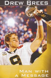 Drew Brees: Man with a Message, 25 Tracts