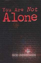 You Are Not Alone (TLB), Pack of 25 Tracts