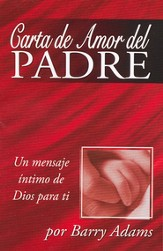 Carta de Amor del Padre, 25 Tratados  (Father's Love Letter, 25 Tracts)