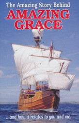 The Amazing Story Behind Amazing Grace (KJV), Pack of 25 Tracts