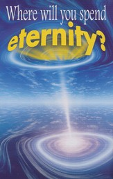 Where Will You Spend Eternity? (NIV) 25 Tracts