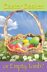Easter Basket or Empty Tomb? (NIV), Pack of 25 Tracts