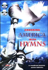 Crossing America with Hymns--DVD and CD