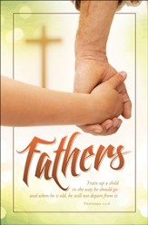 Train Up a Child - Father's Day (Proverbs 22:6, NIV) Bulletins/100