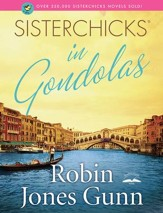 Sisterchicks in Gondolas! - eBook Sisterchicks Series #6