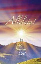 Alleluia Our Redeemer Lives, Bulletins, 100