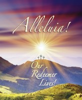 Alleluia Our Redeemer Lives, Large Bulletins, 100