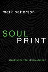 Soulprint: Discovering Your Divine Destiny - eBook
