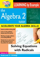 Algebra 2 Tutor: Solving Equations With Radicals DVD