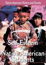 Native-American History & Cultural Series: Self-Esteem For Native American Students DVD