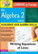 Algebra 2 Tutor: Writing Equations Of Lines DVD