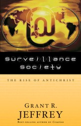 Surveillance Society: The Rise of Antichrist - eBook