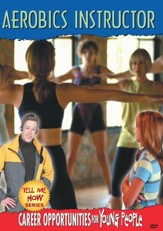 Tell Me How Career Series: Aerobics Instructor DVD