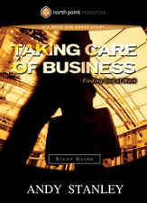 Taking Care of Business Study Guide: Finding God at Work - eBook