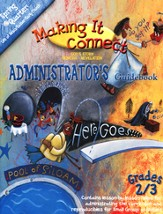 Making It Connect, Spring: Administrator's Guidebook, Grade 2/3