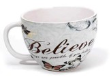 Believe, Things are Possible Mug