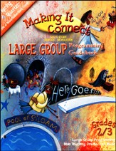 Making It Connect, Spring: Large Group Programming Guidebook, Grade 2/3
