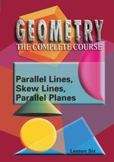 Geometry - The Complete Course: Parallel Lines & Planes DVD