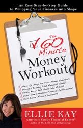 The 60-Minute Money Workout: An Easy Step-by-Step Guide to Getting Your Finances into Shape - eBook
