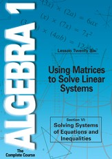 Algebra 1 - The Complete Course: Using Matrices to Solve Linear Systems DVD