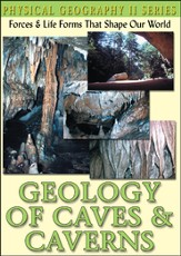 Physical Geography II: Geology Of Caves & Caverns DVD