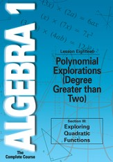 Algebra 1 - The Complete Course: Polynomial Explorations DVD (Degree Greater than Two)
