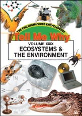 Tell Me Why: Ecosystems & The Environment DVD