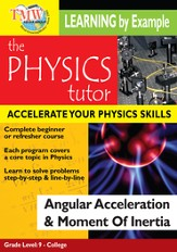 Physics Tutor: Angular Acceleration & Moment Of Inertia DVD