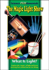 Science Fundamentals: The Magic Light Show - What Is Light? DVD