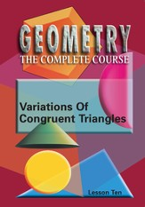 Geometry - The Complete Course: Variations Of Congruent Triangles DVD