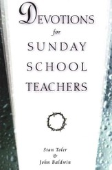 Devotions for Sunday School Teachers