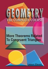 Geometry - The Complete Course: More Theorems Related To Congruent Triangles DVD