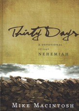 Thirty Days: A Devotional Through Nehemiah