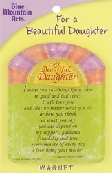 For A Beautiful Daughter Magnet