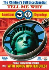 Tell Me Why: Americana & Beginnings DVD