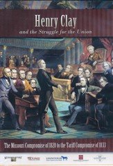The Missouri Compromise of 1820 to the Tariff Compromise of 1833 DVD