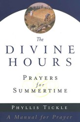 The Divine Hours: Prayers for Summertime - eBook