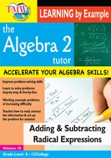 Algebra 2 Tutor: Adding & Subtracting Radical Expressions DVD