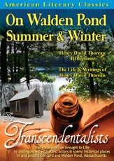 American Literary Classics - The Transcendentalists: On Walden Pond, Summer & Winter: Henry David Thoreau Reflections - The Life & Writings of Henry David Thoreau DVD