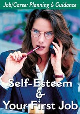 Career Planning Series: Self-Esteem & Your First Job DVD