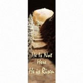 He Is Not Here Banner (2' x 6')