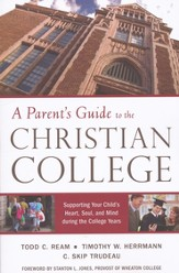 A Parent's Guide to the Christian College
