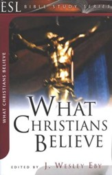 What Christians Believe (ESL Bible Study)